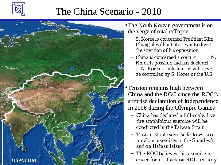 The China Scenario - 2010 • The North Korean government is on the verge