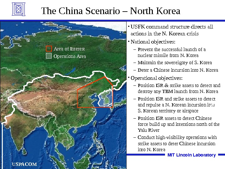 The China Scenario – North Korea • USFK command structure directs all actions in