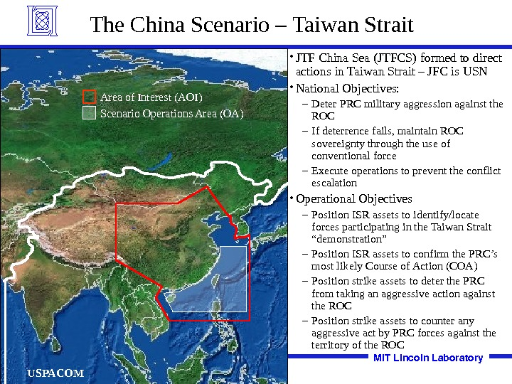 MITLincoln. Laboratory. The China Scenario – Taiwan Strait • JTF China Sea (JTFCS) formed