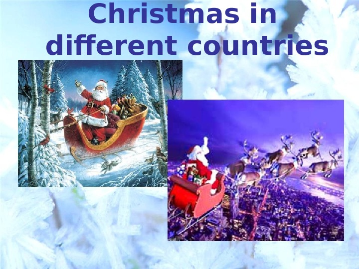C hristmas in different countries