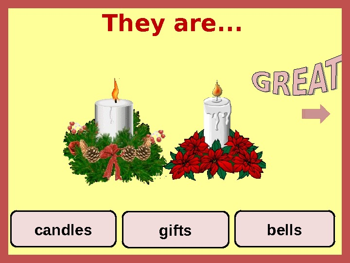 They are. . . bellscandles gifts