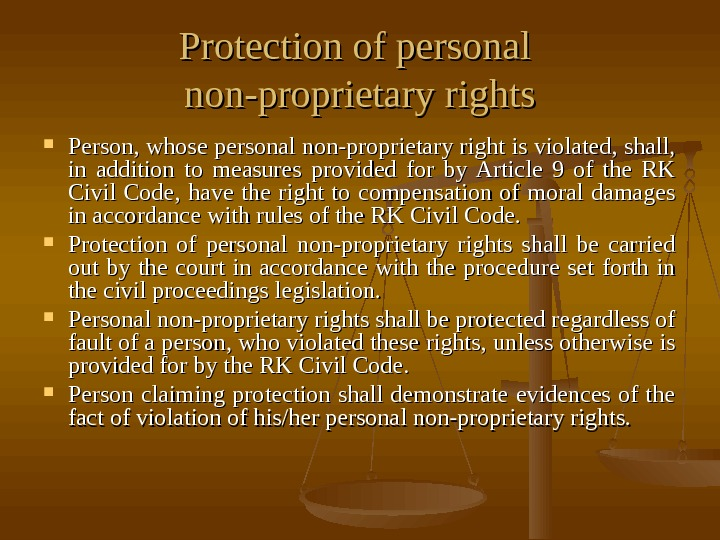 Protection of personal non-proprietary rights Person, whose personal non-proprietary right is violated, shall,