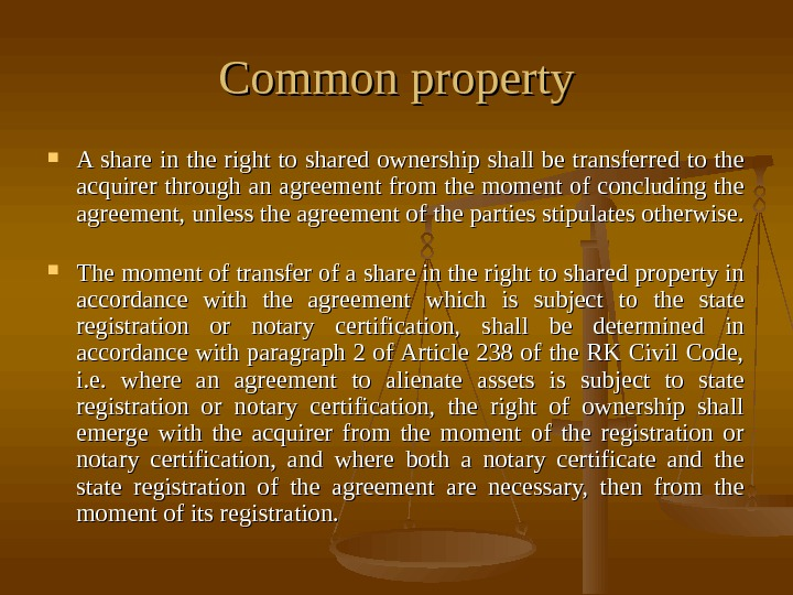 Common property A share in the right to shared ownership shall be transferred to