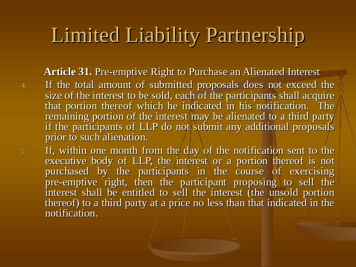 Limited Liability Partnership     Article 31.  Pre-emptive Right to Purchase