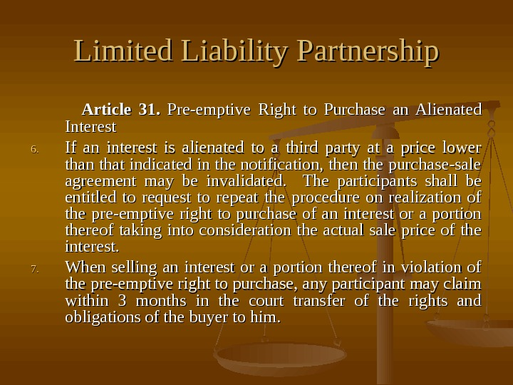 Limited Liability Partnership    Article 31.  Pre-emptive Right to Purchase an