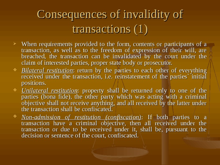 Consequences of invalidity of transactions (1) When requirements provided to the form,  contents