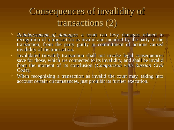 Consequences of invalidity of transactions (2) Reimbursement of damages :  a court can