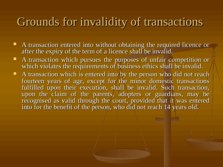 Grounds for invalidity of transactions  A transaction entered into without obtaining the required