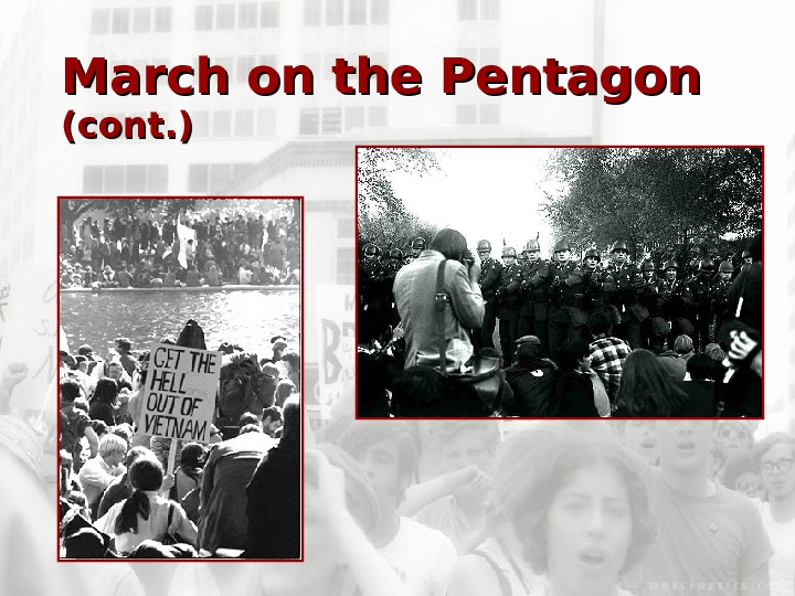 March on the Pentagon  (cont. )