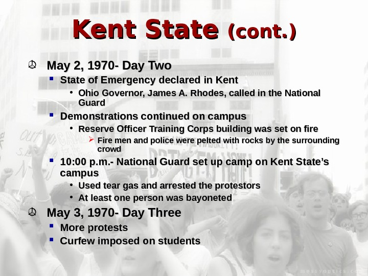 Kent State (cont. ) May 2, 1970 - Day Two State of Emergency declared