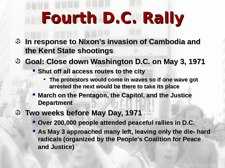 Fourth D. C. Rally In response to Nixon's invasion of Cambodia and the Kent
