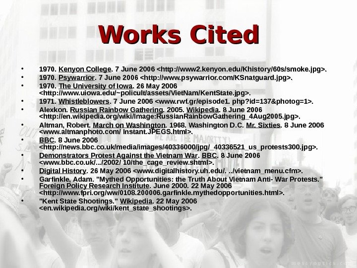 Works Cited • 1970.  Kenyon College. 7 June 2006 http: //www 2. kenyon.