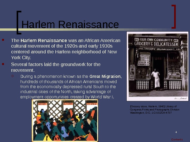 4 Harlem Renaissance The Harlem Renaissance was an African American cultural movement of the 1920 s