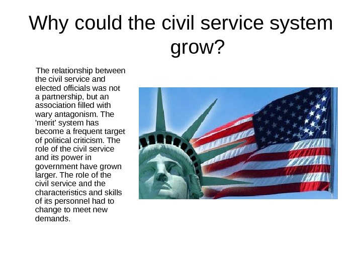 Why could the civil service system grow? The relationship between the civil service and elected officials
