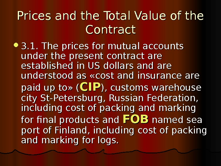 Prices and the Total Value of the Contract 3. 1. The prices for mutual