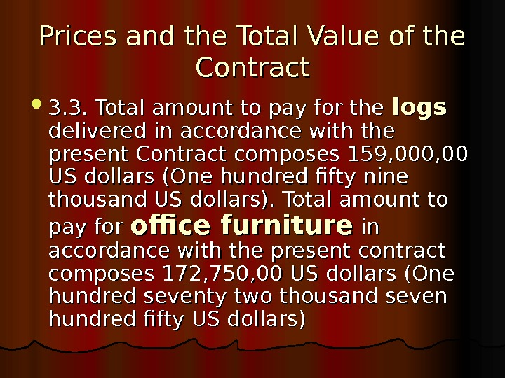 Prices and the Total Value of the Contract 3. 3. Total amount to pay