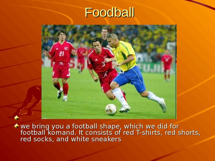 Foodball  we bring you a football shape, which we did for football komand.