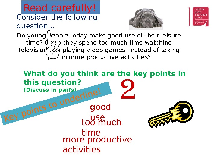 Do young people today make good use of their leisure time? Or do they spend too