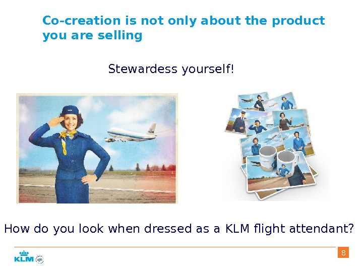 Co-creation is not only about the product you are selling How do you look when dressed