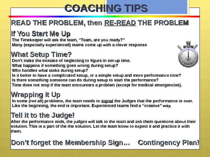 COACHING TIPS READ THE PROBLEM, then RE-READ THE PROBLEM If You Start Me Up  The