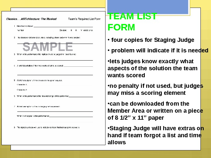 TEAM LIST FORM •  four copies for Staging Judge •  problem will indicate if