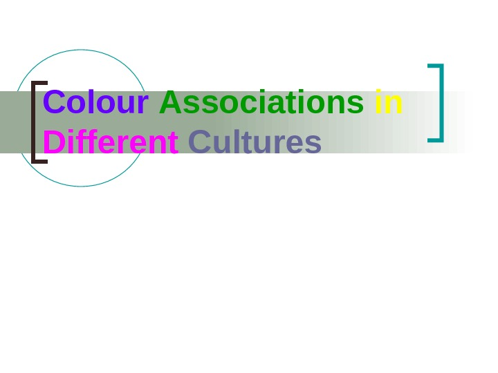 Colour  Associations  in  Different  Cultures