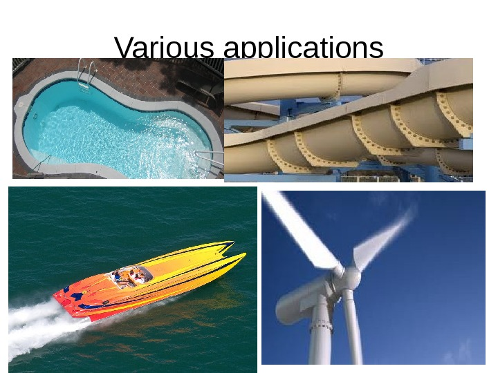 Various applications