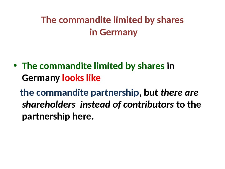 The commandite limited by shares  in Germany • The commandite limited by shares in Germany
