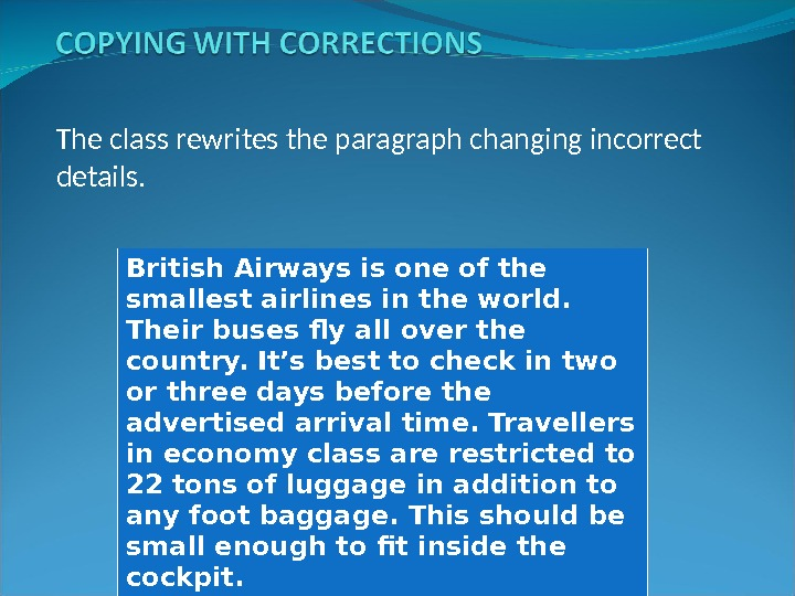 The class rewrites the paragraph changing incorrect details. British Airways is one of the smallest airlines
