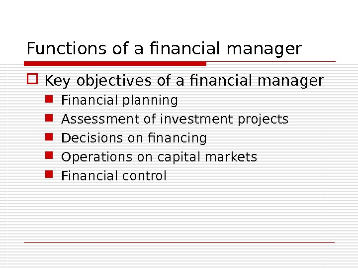 Objectives of a Finance Manager
