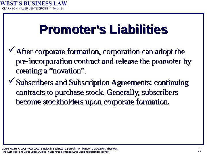 COPYRIGHT © 2006 West Legal Studies in Business, a part of The Thomson Corporation. Thomson,