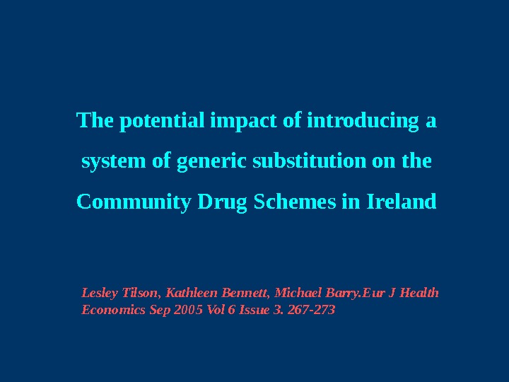The potential impact of introducing a system of generic substitution on the Community Drug Schemes in