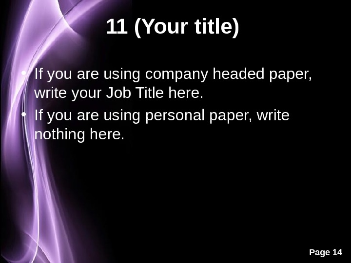 Page 1411 (Your title)  • If you are using company headed paper,  write your