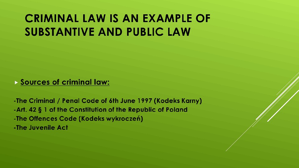 CRIMINAL LAW = PENAL LAW THE STRUCTURE