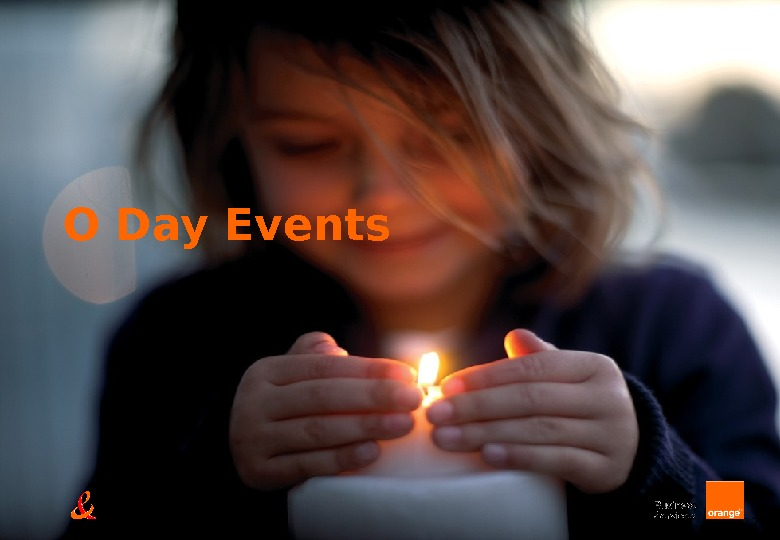 17 O Day Events