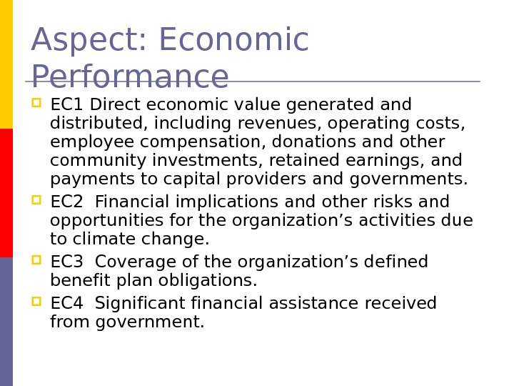 Aspect: Economic Performance EC 1 Direct economic value generated and distributed, including revenues, operating