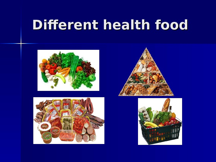 Different health food