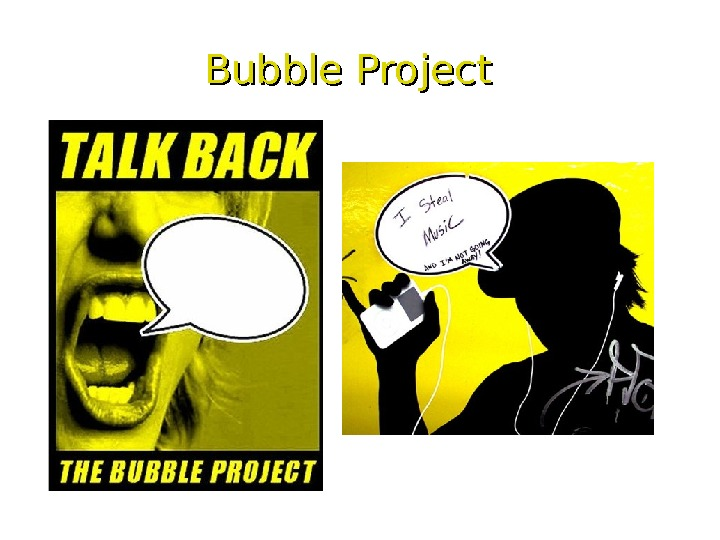Bubble Project