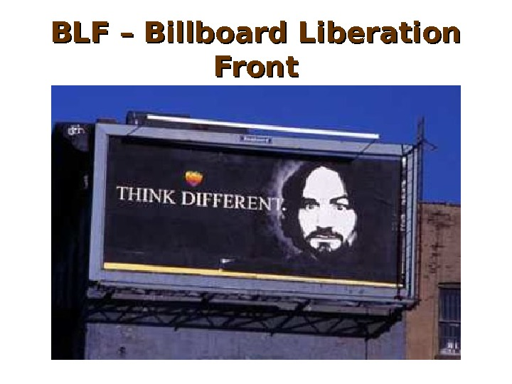 BLF – Billboard Liberation Front
