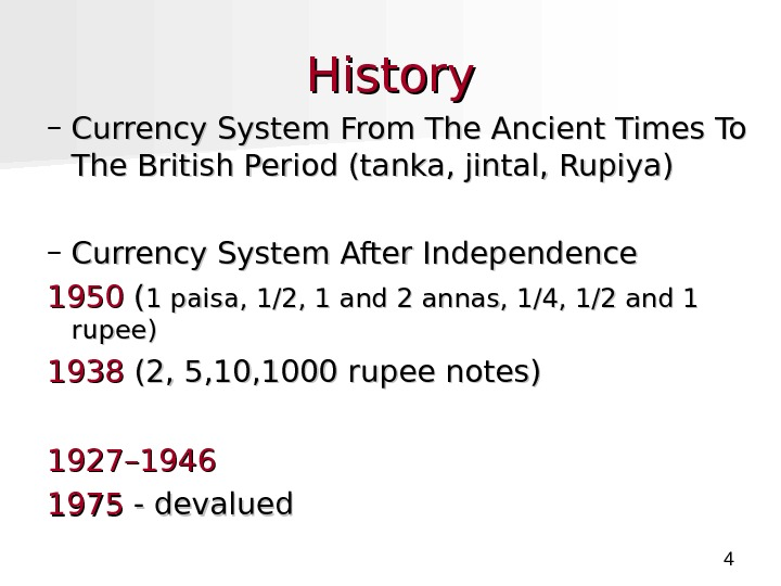 4 History – Currency System From The Ancient Times To The British Period (tanka, jintal,