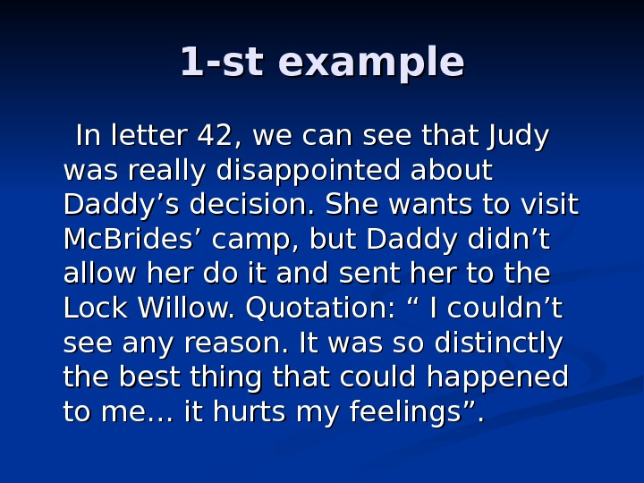 1 -st example   In letter 42, we can see that Judy was