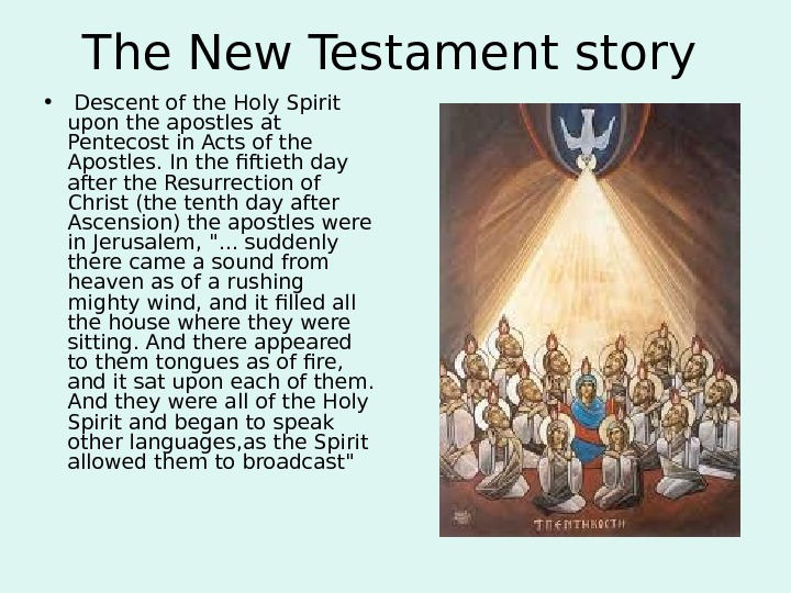 The New Testament story  •  Descent of the Holy Spirit upon the apostles at