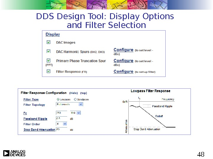 48 DDS Design Tool: Display Options and Filter Selection