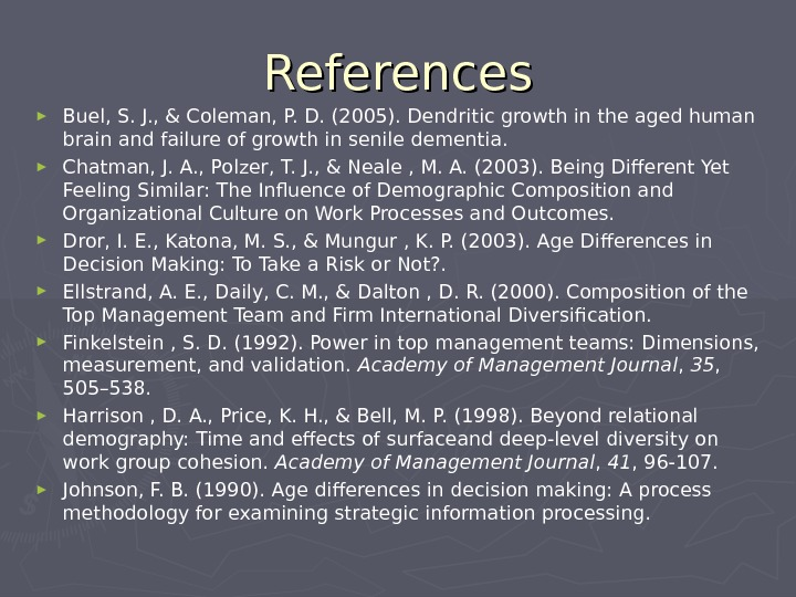 References ► Buel, S. J. , & Coleman, P. D. (2005). Dendritic growth in the aged