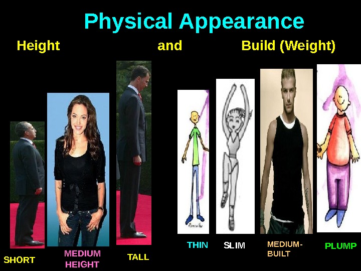 Physical Appearance  Height     and