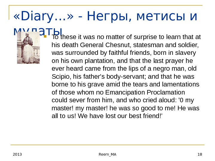 18 Reem_MA 2013 « Diary… » - Негры, метисы и мулаты To these it was no