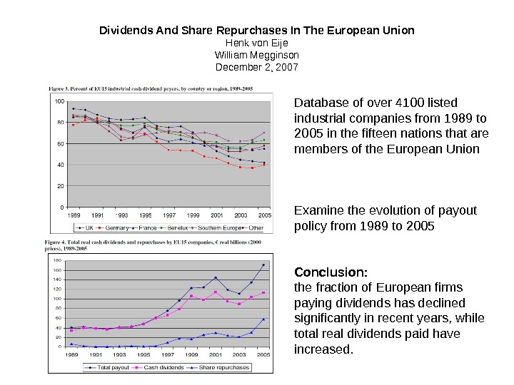 Dividends And Share Repurchases In The European Union Henk von Eije William Megginson December 2, 2007
