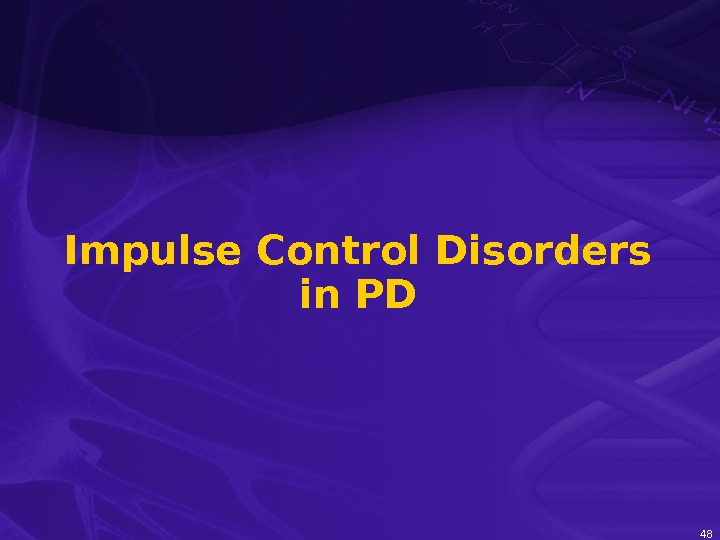 48 Impulse Control Disorders in PD