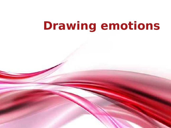 Free Powerpoint Templates Page 1 Free Powerpoint Templates. Drawing emotions