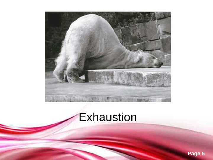 Free Powerpoint Templates Page 5 Exhaustion